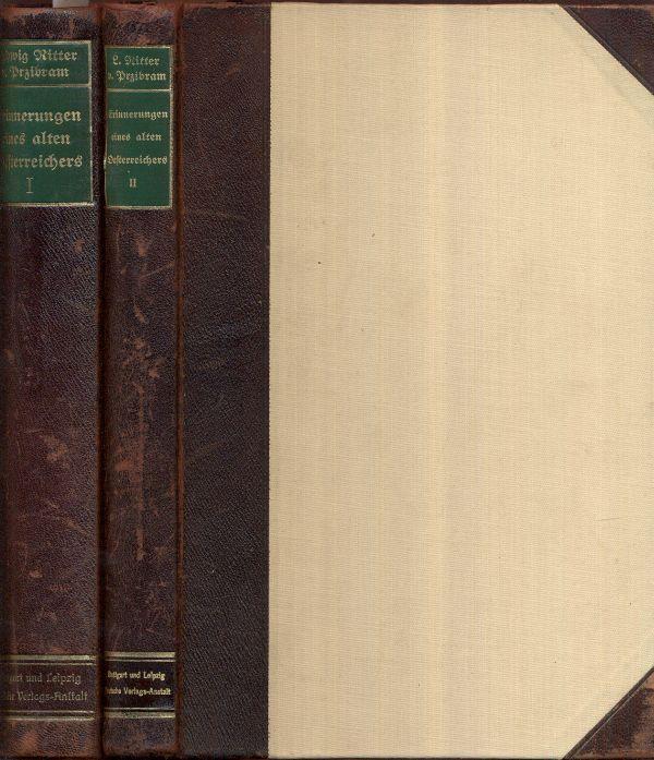 Erinnerungen eines alten Oesterreichers. 2 Bände.: Przibram (von Gladona),