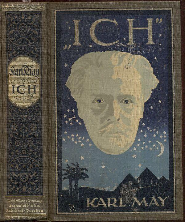 "Ich"". Aus Karl May's Nachlaß. Hrsg. v. E. A. Schmid. 20. Auflage, 96. bis 100. Tsd."
