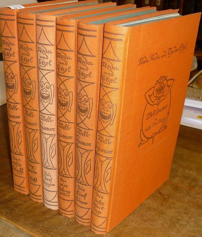 Welthumor. In sechs Bänden. 6.-10. Tsd. 6: Roda Roda (d.