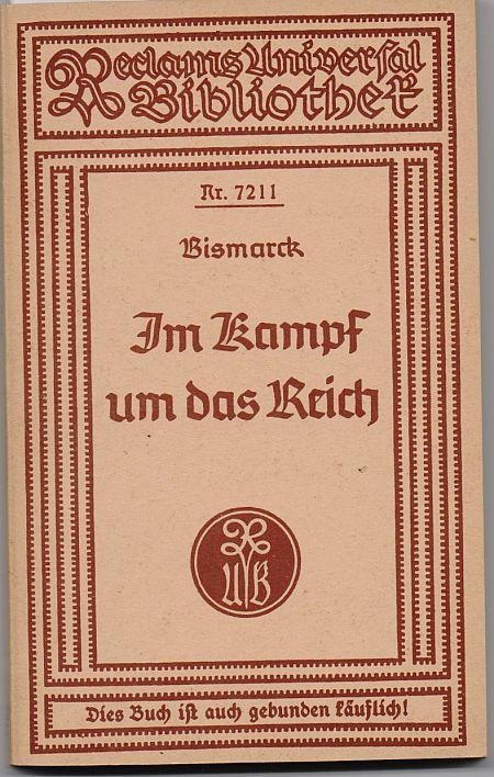 Bismarck. Im Kampf um das Reich (Reclams: Tarnschrift. - Nationalkomitee
