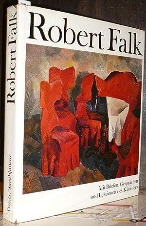 Robert Falk. Mit einer Dokumentation, Briefen, Gesprächen,: Falk, Robert. -
