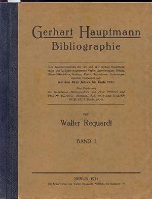 Gerhart Hauptmann Bibliographie (Eine Zusamenstellung der von: Requardt, Walter