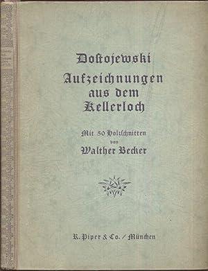 Aufzeichnungen aus dem Kellerloch. (Übertragen von E.: Dostojewski, F. M.