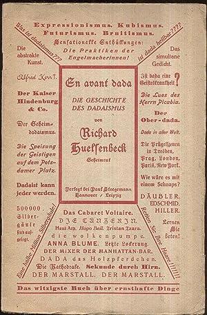 En avant Dada. Eine Geschiche des Dadaismus.: Huelsenbeck, Richard