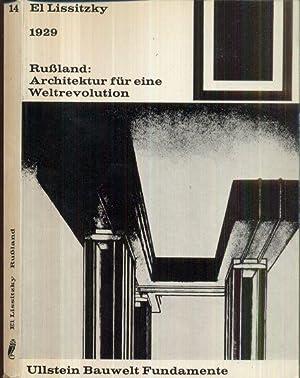 Rußland: Architektur für eine Weltrevolution. 1929.: El Lissitzky