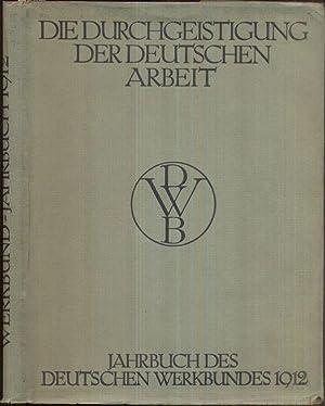 Jahrbuch des Deutschen Werkbundes 1912. 1.-10. Tsd.: