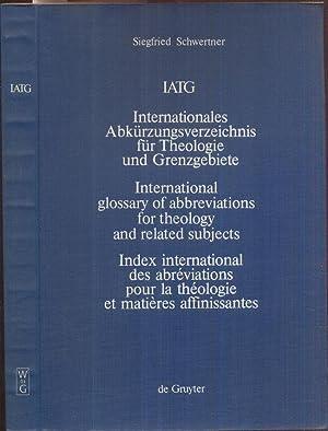 IATG. - Internationales Abkürzungsverzeichnis für Theologie und: Schwertner, Siegfried