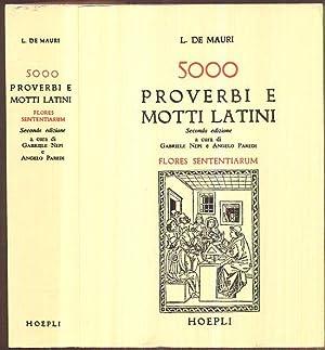 5000 proverbi e motti latini. Flores sententiarum.: De-Mauri, L. (Ernesto
