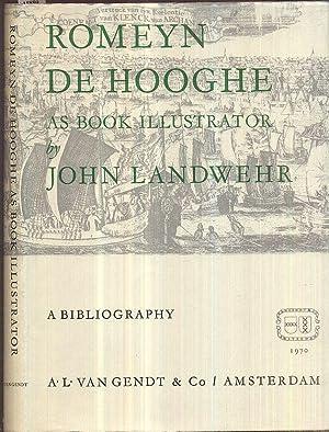 Romeyn de Hooghe (1645-1708) as book illustrator.: Landwehr, John
