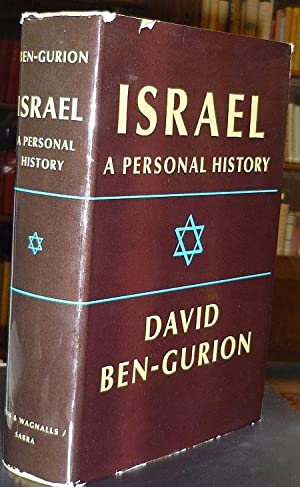Israel. A Personal History. (Translated by Nechemia: Ben-Gurion, David
