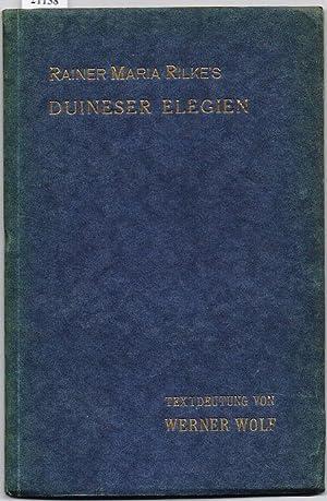 Rainer Maria Rilkes Duineser Elegien. Eine Textdeutung.: Wolf, Werner