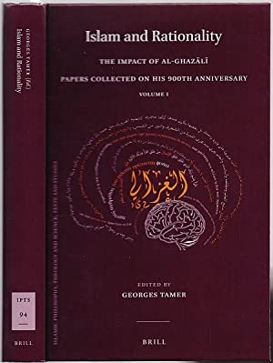 Islam and Rationality. The Impact of al-Ghazali. Papers Collected on His 900th Anniversary. Volum...