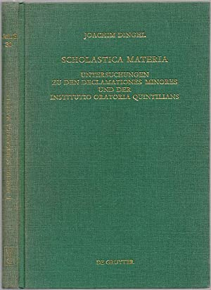 Scholastica materia. Untersuchungen zu den Declamationes minores: Dingel, Joachim