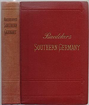 Southern Germany (Baden, Black Forest, Wurtemberg, and Bavaria). Handbook for Travellers. 13. rev...