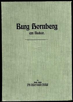 Burg Hornberg am Neckar.: Zeller, Adolf: