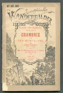 Chamonix und der Montblanc.: Ceresole, Alfred: