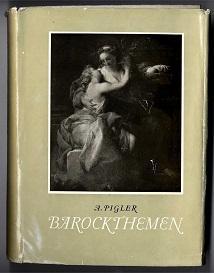 Barockthemen.: Pigler, A.: