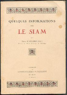 Quelques informations sur le Siam.: Cucherousset, Henri: