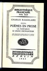 Poèmes en prose. La Fanfarlo. Le jeune enchanteur.: Baudelaire, Charles: