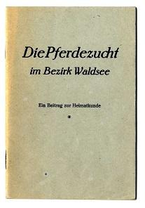 Die Pferdezucht im Bezirk Waldsee.: Grimm, Hans: