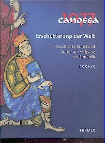 Canossa 1077 - Erschütterung der Welt.