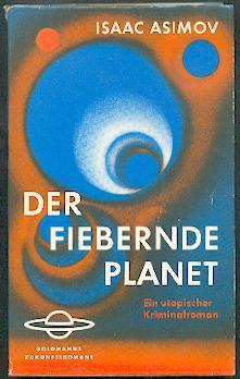 Der fiebernde Planet.: Asimov, Isaac: