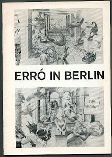 Erró in Berlin.