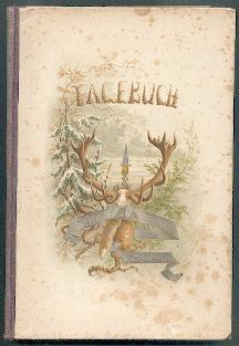 Aus dem Tagebuche eines Wildtödters.: Dombrowski, Raoul von: