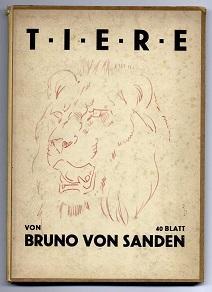 Tiere.: Sanden, Bruno von: