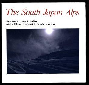 The South Japan Alps.: Tashiro, Hiroshi:
