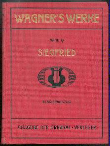 Der Ring der Nibelungen, zweiter Tag: Siegfried.: Wagner, Richard: