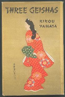 Three geishas.: Yamata, Kikou: