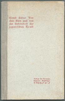 Von dem Sinn und von der Schönheit der japanischen Kunst.: Schur, Ernst:
