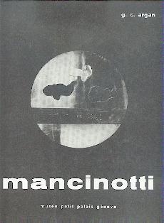 Visioni cosmiche di Mancinotti.: Argan, G. C.: