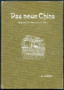 Das neue China.: Oehler, Luise: