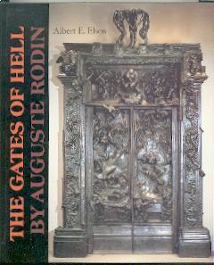 The gates of hell by Auguste Rodin.: Elsen, Albert E.: