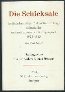 Die Schicksale der jüdischen Bürger Baden-Württembergs während der ...