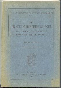 Die Praenestinischen Spiegel.: Matthies, Georg: