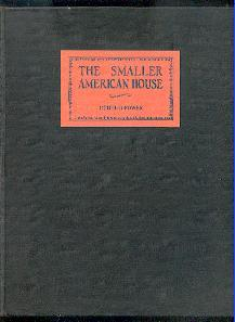 The smaller american house.: Power, Ethel B.: