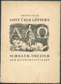 Gott über Göttern.: Legal, Ernst: