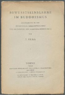 Bewusstseinslehre im Buddhismus.: Yura, T.: