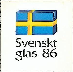 Svenskt Glas 86.