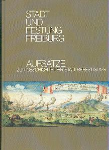 Stadt und Festung Freiburg.