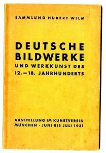 Deutsche Bildwerke und Werkkunst des 12.-18. Jahrhunderts.