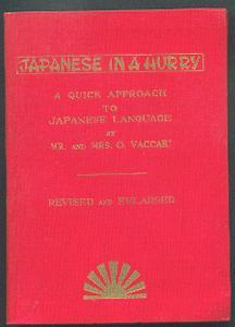 Japanese in a hurry.: Vaccari, Oreste and