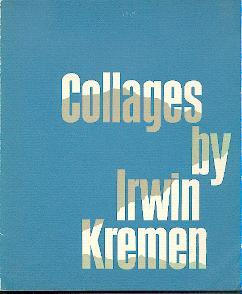 Collages by Irwin Kremen.: Kremen, Irwin: