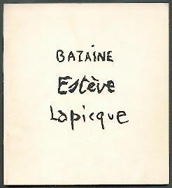 Bazaine, Esteve, Lapicque.