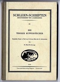 Die Tiroler Kupferstecher.: Hochenegg, Hans: