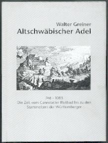 Altschwäbischer Adel.: Greiner, Walter: