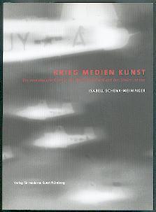 Krieg, Medien, Kunst.: Schenk-Weininger, Isabell: